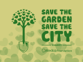 Save the garden, save the city